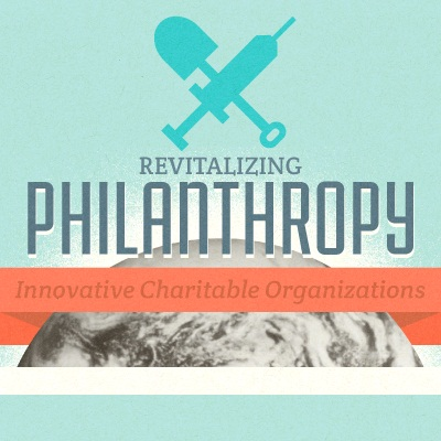 Revitalizing Philanthropy