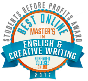 best college for masters in creative writing Emerson college offers 6 creative writing degree programs it's a medium sized private university in a large city in 2015, 354 students graduated in the study area of creative writing with students earning 264 bachelor's degrees, and 90 master's degrees.